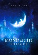 Ava Reed: Mondlichtkrieger ★★★★