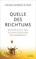 Holger-Andreas Elsner: Quelle des Reichtums ★★★