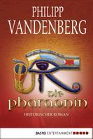 Philipp Vandenberg: Die Pharaonin ★★★