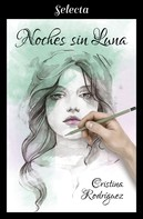 Cristina Rodríguez: Noches sin luna