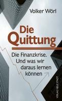Volker Wörl: Die Quittung