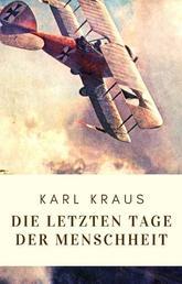 Karl Kraus: Die letzten Tage der Menschheit