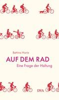 Bettina Hartz: Auf dem Rad ★★★★★