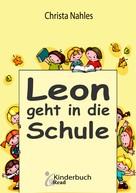 Christa Nahles: Leon geht in die Schule