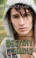 Madison Clark: Destiny Chains - Band 1 ★★★★