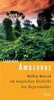 Matthias Matussek: Lesereise Amazonas