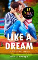 Juliane Seidel: Like a Dream: Benefizanthologie ★★★★