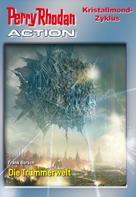 Frank Borsch: Perry Rhodan-Action 2: Kristallmond-Zyklus