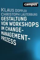 Klaus Doppler: Gestaltung von Workshops im Change-Management-Prozess ★★★