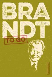 BRANDT to go - Politische Zitate