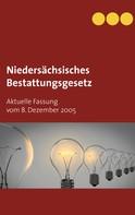 Sebastian Andreas Götz: Niedersächsisches Bestattungsgesetz