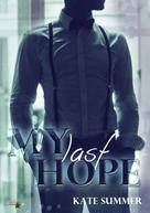 Kate Summer: My Last Hope ★★★★
