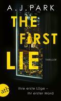 A.J. Park: The First Lie