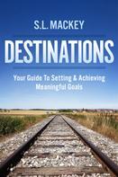 S.L. Mackey: Destinations