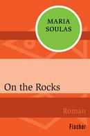 Maria Soulas: On the Rocks