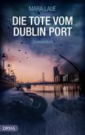 Mara Laue: Die Tote vom Dublin Port ★★★★