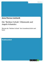 """Die """"Berliner Schule"""", Filmmusik und Angela Schanelec - Warum die """"Berliner Schule"""" den Soundtrack liebt und hasst"""