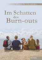 Pina Petersberg: Im Schatten des Burn-outs