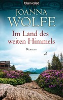 Joanna Wolfe: Im Land des weiten Himmels ★★★★