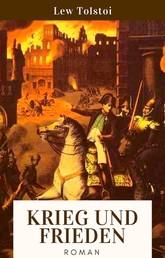 Krieg und Frieden - Roman