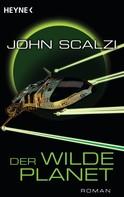 John Scalzi: Der wilde Planet ★★★★★