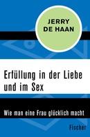 Jerry De Haan: Erfüllung in der Liebe und im Sex ★★★