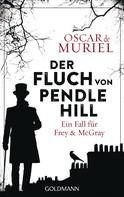 Oscar de Muriel: Der Fluch von Pendle Hill ★★★★