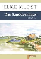 Elke Kleist: Das Sanddornhaus ★★★★