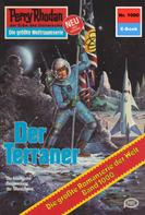 William Voltz: Perry Rhodan 1000: Der Terraner ★★★★★