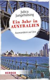 Ein Jahr in Australien - Auswandern auf Zeit