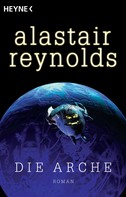 Alastair Reynolds: Die Arche ★★★★