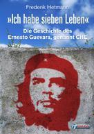 Frederik Hetmann: Ich habe sieben Leben ★★★