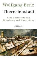 Wolfgang Benz: Theresienstadt ★★★★