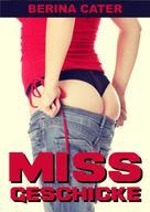 Berina Cater: Miss-Geschicke