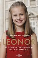 Carmen Remírez de Ganuza: Leonor. El futuro condicionado de la monarquía