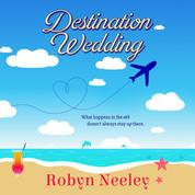 Destination Wedding - Cannon Brothers, Book 1 (Unabridged)