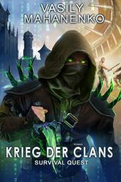 Survival Quest: Krieg der Clans - Survival Quest-Serie 7