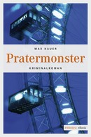 Max Kauer: Pratermonster ★★★