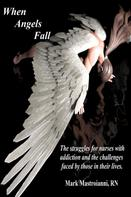 Mark Mastroianni: When Angels Fall