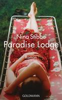 Nina Stibbe: Willkommen in Paradise Lodge ★