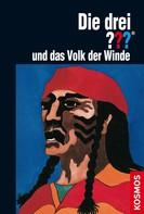Rose Estes: Die drei ??? und das Volk der Winde (drei Fragezeichen) ★★★★★