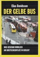Elias Davidsson: Der gelbe Bus