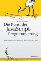 Marijn Haverbeke: Die Kunst der JavaScript-Programmierung ★★★