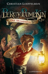 Percy Pumpkin - Band 2 - Der Mumienspuk