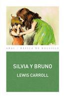 Lewis Carroll: Silvia y Bruno