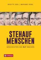 Brigitte Gogl: Stehaufmenschen ★★★★★