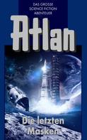 Hans Kneifel: Atlan 13: Die letzten Masken (Blauband) ★★★★