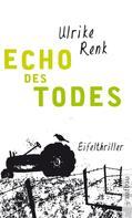 Ulrike Renk: Echo des Todes ★★★★