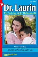 Patricia Vandenberg: Dr. Laurin 112 – Arztroman ★★★★★
