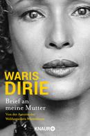 Waris Dirie: Brief an meine Mutter ★★★★